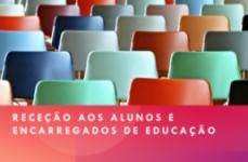 Receção alunos e Encarregados de Educação